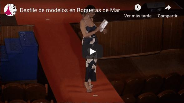 Desfile modelos roquetas de mar